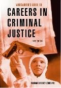 Guide to Careers in Criminal Justice