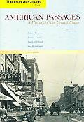 Thomson Advantage Books:American Passages A History of the United States