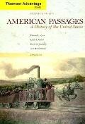 Thomson Advantage Books:American Passages History of the United States to 1877