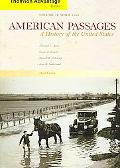 Thomson Advantage Books:American Passages A History of the United States Since 1865