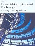 Industrial/Organizational Phychology: An Applied Approach