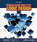 Fundamentals of Logic Design (with Companion CD-ROM)