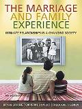 Marriage & Family Experience Intimate Relationships in a Changing Society