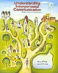 By Richard West, Lynn H. Turner: Understanding Interpersonal Communication: Making Choices i...