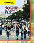 Cengage Advantage Books: American Government and Politics Today, Brief Edition, 2008-2009
