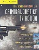 Cengage Advantage Books: Criminal Justice in Action: The Core (Thomson Advantage Books)