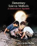 Elementary Science Methods: A Constructivist Approach (Textbook, only)