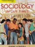 Cengage Advantage Books: Sociology in Our Times (Thomson Advantage Books)