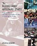 The Reluctant Welfare State
