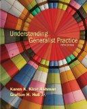 Student Manual for Kirst-Ashman/Hull's Understanding Generalist Practice, 5th