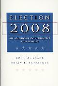 Election 2008: An American Government Supplement