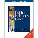 Public Relations Cases International Edition 8th (Eighth) Edition By J. A. Hendrix By D. C. ...