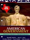 American Government: Historical, Popular, and Global Perspectives - Texas Edition 2009-2010
