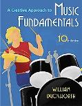 A Creative Approach to Music Fundamentals (with Music Fundamental in Action Passcard, and Ke...