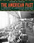 The American Past, Volume II: Since 1865