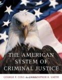 The American System of Criminal Justice (Available Titles CengageNOW)