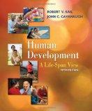 Human Development: A Life-S... - by Kail, Robert V., Cavanaugh, John C.