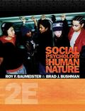Social Psychology and Human Nature, Comprehensive Edition (PSY 335 The Psychology of Social ...