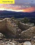 Cengage Advantage Books: Understanding Humans: An Introduction to Physical Anthropology and ...
