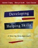 Bundle: Developing Helping Skills: A Step-by-Step Approach (with DVD) + Helping Professions ...