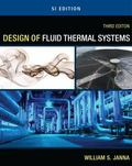 Design of Fluid Thermal Systems - SI Version