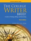 The College Writer: Brief 2009 MLA Update Edition