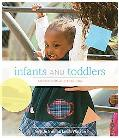 Infants and Toddlers: Curriculum and Teaching