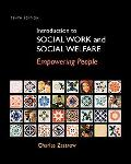 Introduction to Social Work and Social Welfare: Empowering People (Introduction to Social Wo...