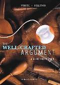 The Well-Crafted Argument (with 2009 MLA Update Card)