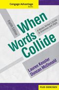 Cengage Advantage Books: When Words Collide (with Student Workbook)