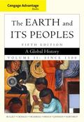 Cengage Advantage Books: The Earth and Its Peoples, Volume II