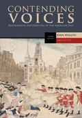 Contending Voices, Volume I: To 1877