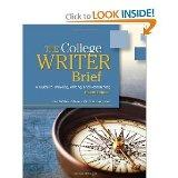 The College Writer: A Guide to Thinking, Writing, and Researching (4th Edition) (Instructor'...