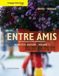 Cengage Advantage Books: Entre Amis, Volume 2