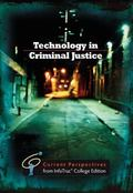 Technology in Criminal Justice : Current Perspective from InfoTrac?