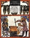 World Civilizations: Volume I: To 1700