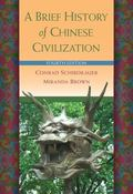 A Brief History of Chinese Civilization A Brief History of Chinese Civilization