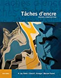 Tâches d'encre: French Composition (World Languages)