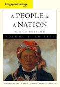 Cengage Advantage Books: A People and a Nation: A History of the United States, Volume I