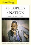 Cengage Advantage Books: A People and a Nation: A History of the United States, Volume II