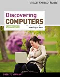 Bundle: Discovering Computers, Complete: Your Interactive Guide to the Digital World + Compu...