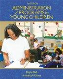 Bundle: Administration of Programs for Young Children, 8th + Premium Web Site Printed Access...