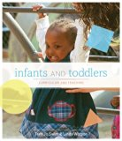 Bundle: Infants and Toddlers: Curriculum and Teaching, 7th + Premium Web Site Printed Access...