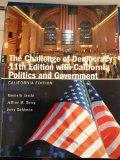 The Challenge of Democracy 11th Edition with California Politics and Government (California ...
