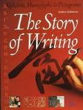 Story of Writing: Alphabets, Hieroglyphs, and Pictographs - Andrew Robinson - Hardcover