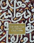 Splendor of Islamic Calligraphy