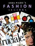 Anna Piaggi's Fashion Algebra - Anna Piaggi - Hardcover
