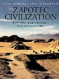 Zapotec Civilization How Urban Society Evolved in Mexico's Oaxaca Valley