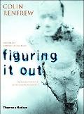 Figuring It Out What Are We? Where Do We Come From? the Parallel Visions of Artists and Arch...