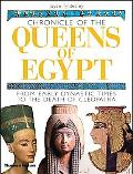 Chronicle of the Queens of Egypt From Early Dynastic Times to the Death of Cleopatra